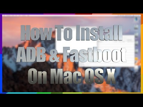 HOW TO ANDROID: Install ADB & Fastboot on Your Mac - The EASIEST & SAFEST Way - Permanent Method