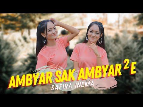 Download Lagu Safira Inema Ambyar Sak Ambyar Ambyare Mp3