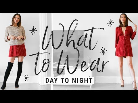 how to style DAY TO NIGHT outfits!!  WHAT TO WEAR when you need a quick change!
