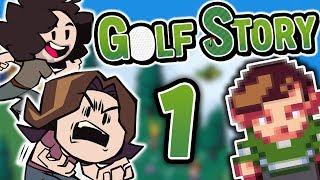 Golf Story: Golfin' Around - PART 1 - Game Grumps
