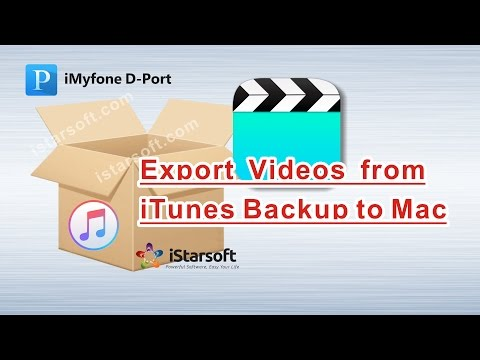 Export Videos from iTunes Backup to Mac