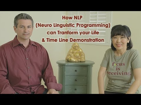NLP (Neuro Linguistic Programming) can Heal your Life & NLP Timeline Demonstration