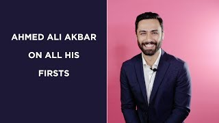 Ahmed Ali Akbar talks about all his first experiences