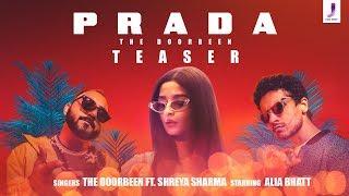Prada- Official Teaser | The Doorbeen | Alia Bhatt | SONG OUT TOMORROW