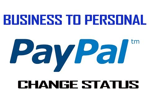 how to change paypal account status business to personal // HEYBD