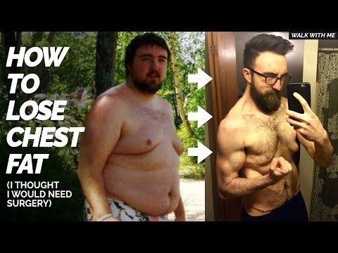 HOW I LOST MY CHEST FAT