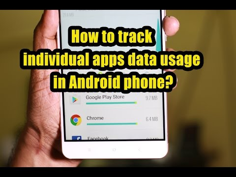 How to track individual apps data usage in Android phone?