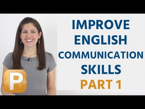 How To Improve Your Communication Skills In English