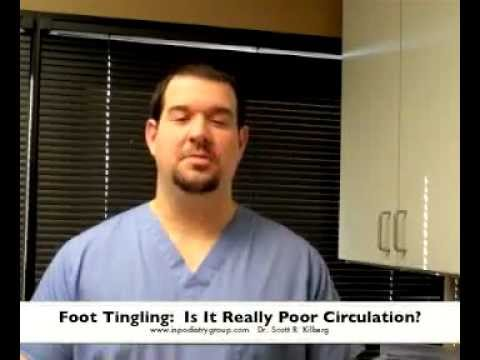 Foot Tingling, Leg Circulation, and Nerves: Dr. Scott Kilberg Podiatrist Indianapolis Noblesville IN