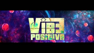 Vibe Positive - Vibe Impecable (Musica Eletronica 2013)