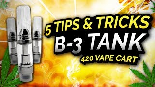 5 Tips and Tricks for B3 Vape Carts