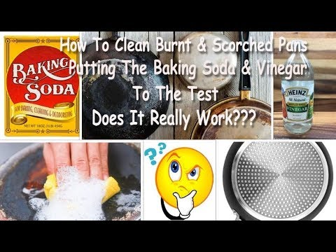 How To Clean Burnt & Scorched Pan (Putting The Baking Soda & Vinegar To A Test) Does It Really Work?