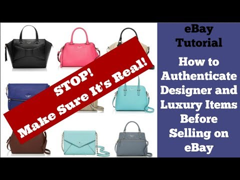 How to Authenticate Designer and Luxury Items Before Selling on eBay