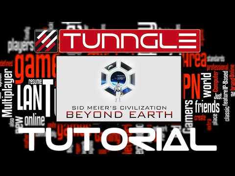 How To Play Civilization Beyond Earth Online Using Tunngle Tutorial