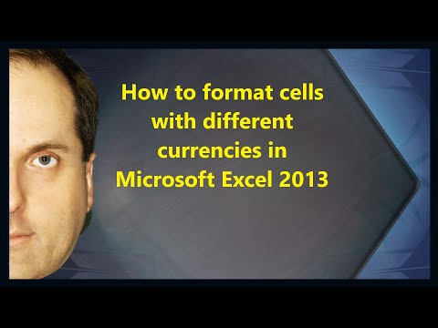 How to format cells with different currencies in Microsoft Excel 2013