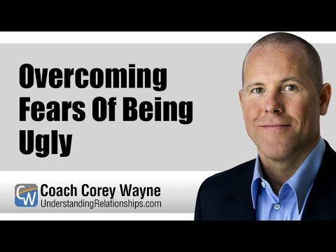 Overcoming Fears Of Being Ugly