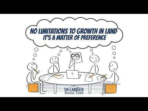 ROUND TABLE—No Limitations To Growth In Land—It's A Matter Of Preference