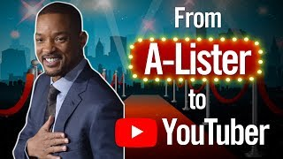 Will Smith | From A-Lister to YouTuber