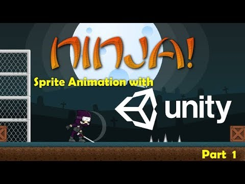 Ninja! Sprite Animations & Transitions with Unity3D - Part 1