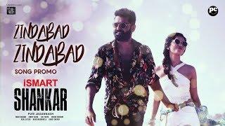Zindabad Zindabad Song Promo | iSmart Shankar| Ram Pothineni,  Nabha Natesh | Puri Jagannadh