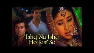 Ishq Na Ishq Ho Kisi | Dosti Songs | Akshay Kumar | Kareena   DjApsRemix Tk
