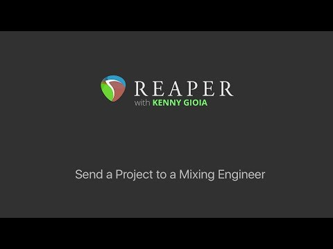 Send a Project to a Mixing Engineer in REAPER