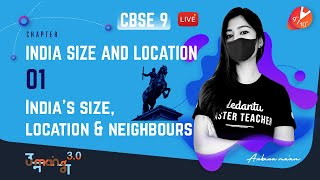 India Size and Location L-1 | India's Size, Location and Neighbours | CBSE Class 9 Geography - Umang