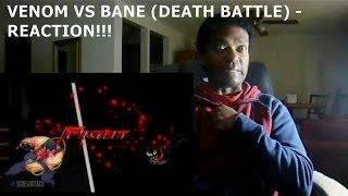 VENOM VS BANE (DEATH BATTLE) - REACTION!!!!!