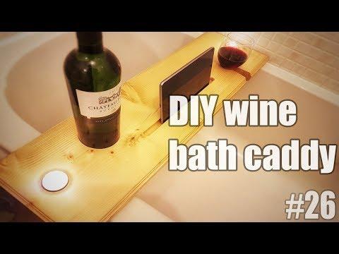 How to make a simple bath caddy, bath board, wine bath caddy - DIY