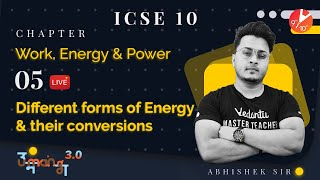 Work, Energy and Power L-5 (Different Forms of Energy and Their Conversions) ICSE 10 Physics Vedantu