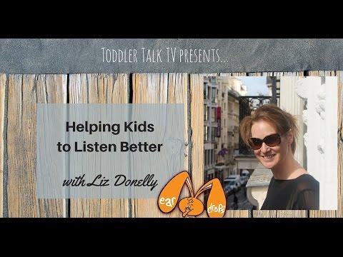 Helping Kids To Listen Better