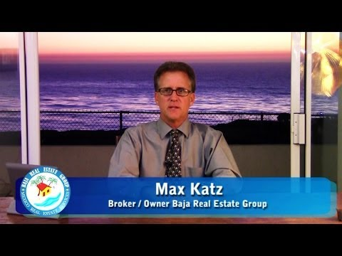 Mexico Real Estate Snapshot 2013 - Baja Real Estate Group