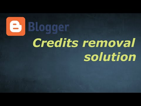 HOW TO REMOVE FOOTER CREDITS ON ANY BLOGGER 2016