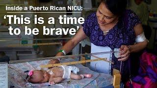 Inside a Puerto Rican NICU: