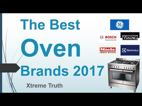 The Best Oven Brands 2017-Home and Appliance Brands ✔