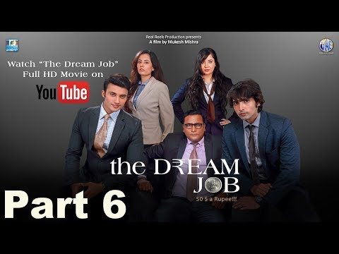 The Dream Job  (2017) Hindi Movie  Part 6 | Film Based on Bankers Life