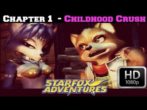 Starfox Adventures - Chapter 1 - CHILDHOOD CRUSH [FULL HD]