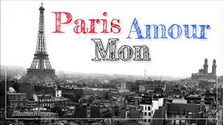 Paris Mon Amour | The Best Easy Listening French Music From The Early Years