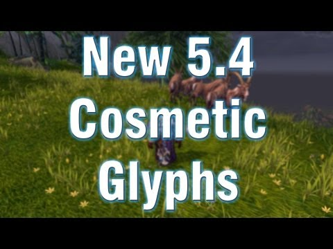 WoW Patch 5.4 Cosmetic Minor Glyphs - Death Knight, Mage, Paladin, Rogue, Warrior