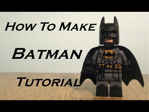 How To Make: Batman - Custom Lego Figure Tutorial - By TheWolfpack