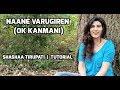 NAANE VARUGIREN Tutorial Shashaa Tirupati mp3