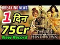 Thugs Of Hindostan 1st Day Record Breaking Box Office Collection  Aamir Khan