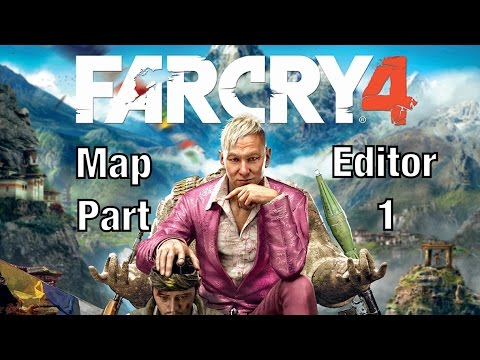 Far Cry 4 Map Editor part 1
