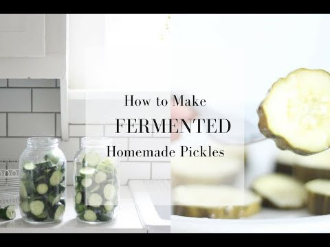 How to Make Fermented Pickles