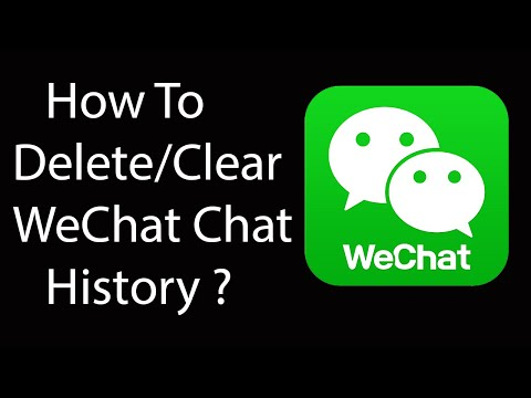 WeChat Tutorial: How To Delete WeChat Chat History -2016