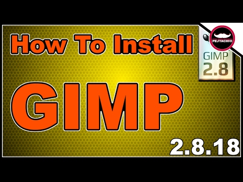 How to Download and Install Gimp 2.8.18 on Windows 10 - 2017