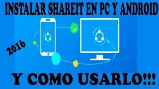Descargar e Instalar SHAREit en su Pc y Android y usarlo | 2016 |