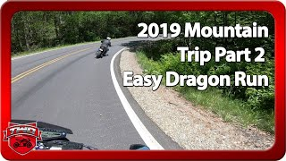 Tail Of The Dragon 1st Easy Run 2019 Motorcycle Trip Part 2