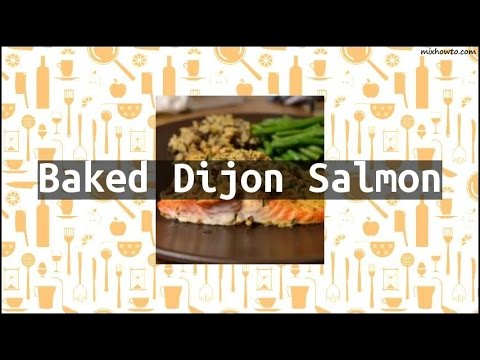 Recipe Baked Dijon Salmon