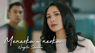 NAGITA SLAVINA - MENERKA NERKA (Official Music Video)